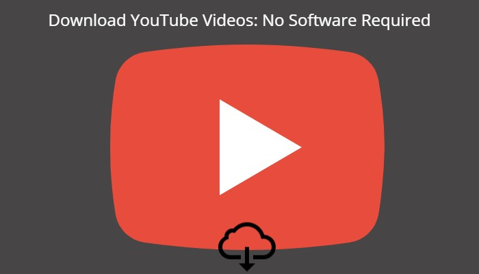 How to Download YouTube Videos Without Any Software: Easy Guide